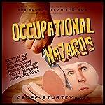 Occupational Hazards: The Blue-Collar Omnibus | Geoff Sturtevant