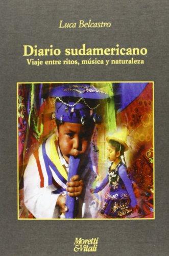 diario-sudamericano-viaje-entre-ritos-musica-y-naturaleza