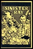 Sinister Ray (0936071044) by Dent, Lester