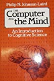 Pn Johnson-laird The Computer and the Mind: Introduction to Cognitive Science