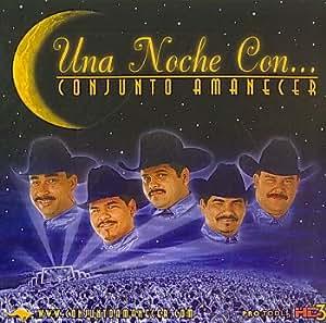 Conjunto Amanecer - Una Noche Con - Amazon.com Music