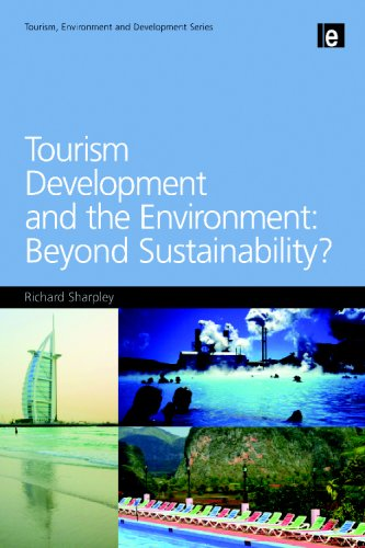 Tourism Development and the Environment: Beyond...