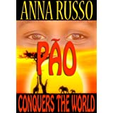 Pao conquers the worlddi Anna Russo