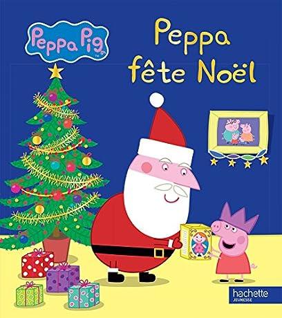 Peppa pig histoire de no l collectif babelio - Peppa cochon noel ...