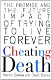 Cheating-Death-The-Promise-and-the-Future-Impact-of-Trying-to-Live-Forever