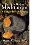 The Little Book of Meditation: A Guid...