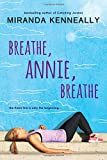 Breathe, Annie, Breathe