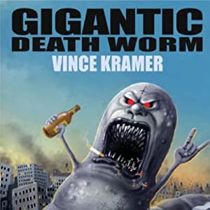 Gigantic Death Worm Audiobook
