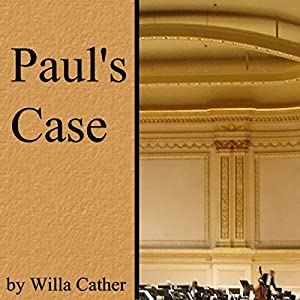 Paul's Case Audiobook