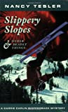 Slippery Slopes and Other Deadly Things (Carrie Carlin Biofeedback Mysteries) (1880284588) by Tesler, Nancy