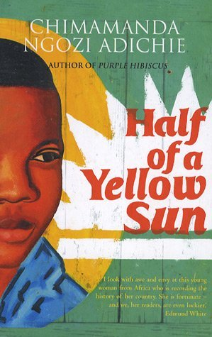 half of a yellow sun chimamanda adichie english literature essay As a searing narrative which grapples with the trauma of the past, chimamanda ngozi adichie's novel half of a yellow sun (2006) has managed to garner quite considerable critical acclaim.