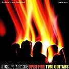 Open Fire Two Guitars