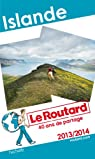 Le Routard Islande 2013/2014 par Guide du Routard