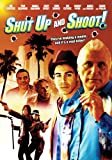 Shut Up & Shoot [DVD] [2006] [Region 1] [US Import] [NTSC]