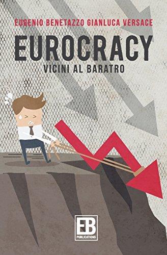 Eurocracy Vicini Al Baratro PDF