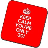 Keep Calm You're Only 30 Coaster. Funny 30th birthday gift idea. Perfect present for him, her, son or daughter