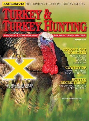Turkey & Turkey Hunting (1-year) [Print + Kindle]