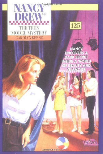 The Teen Model Mystery (Nancy Drew Mystery #125) (Teen Models compare prices)