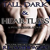 Tall, Dark & Heartless | [R. L. Mathewson]