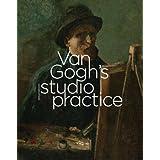 Van Gogh's Studio Practice (Mercatorfonds)