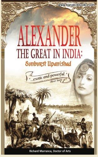 Alexander The Great in India: Sunburst Upanishad