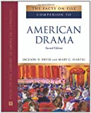The Facts on File Companion to American Drama (Companion to Literature) [Hardcover] [2010] 2 Ed. Jackson R. Bryer, Mary C. Hartig