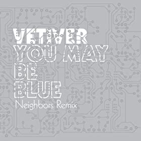 You May Be Blue (Remix)