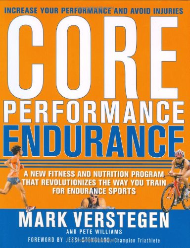 Core Performance Endurance: A New Fitness And Nutrition Program That Revolutionizes The Way You Train For Endurance Sports front-17099