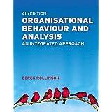 Organisational Behaviour and Analysis: An Integrated Approachby Dr Derek Rollinson