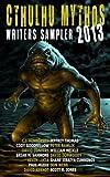 Cthulhu Mythos Writers Sampler 2013 (English Edition)