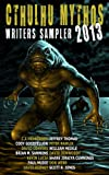 img - for Cthulhu Mythos Writers Sampler 2013 book / textbook / text book