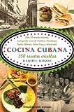Cocina cubana: 350 recetas criollas (Vintage Espanol) (Spanish Edition)