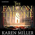The Falcon Throne Audiobook by Karen Miller Narrated by Gildart Jackson