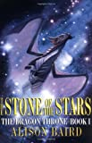 img - for The Stone of the Stars: The Dragon Throne, Book I book / textbook / text book