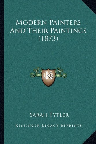 Modern Painters and Their Paintings (1873)