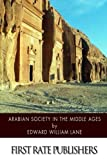 img - for Arabian Society in the Middle Ages book / textbook / text book