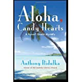 Aloha, Candy Heartsby Anthony Bidulka