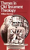 Themes in Old Testament Theology