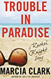 img - for Trouble in Paradise: A Rachel Knight Story book / textbook / text book