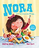 Andrew Weale Nora: The Girl Who Ate and Ate and Ate