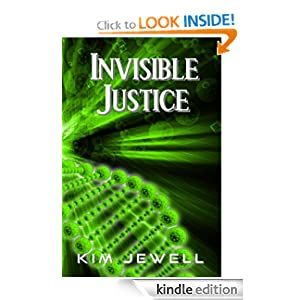 Invisible Justice by Kim Jewell