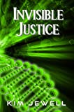 img - for Invisible Justice (Justice Series Book 1) book / textbook / text book