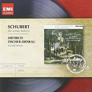 Schubert : Die schöne Müllerin