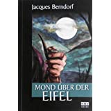 "Mond �ber der Eifelvon ""Jacques Berndorf"""