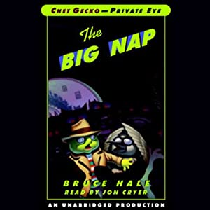 The Big Nap: Chet Gecko, Private Eye: Book 3 | [Bruce Hale]