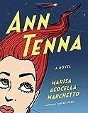 Ann Tenna: A novel