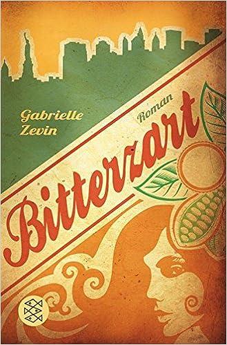 Gabrielle Zevin - Bitterzart