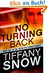 No Turning Back (The Kathleen Turner...