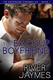 The Backup Boyfriend (The Bo... - River Jaymes