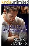 The Backup Boyfriend (The Boyfriend Chronicles Book 1)